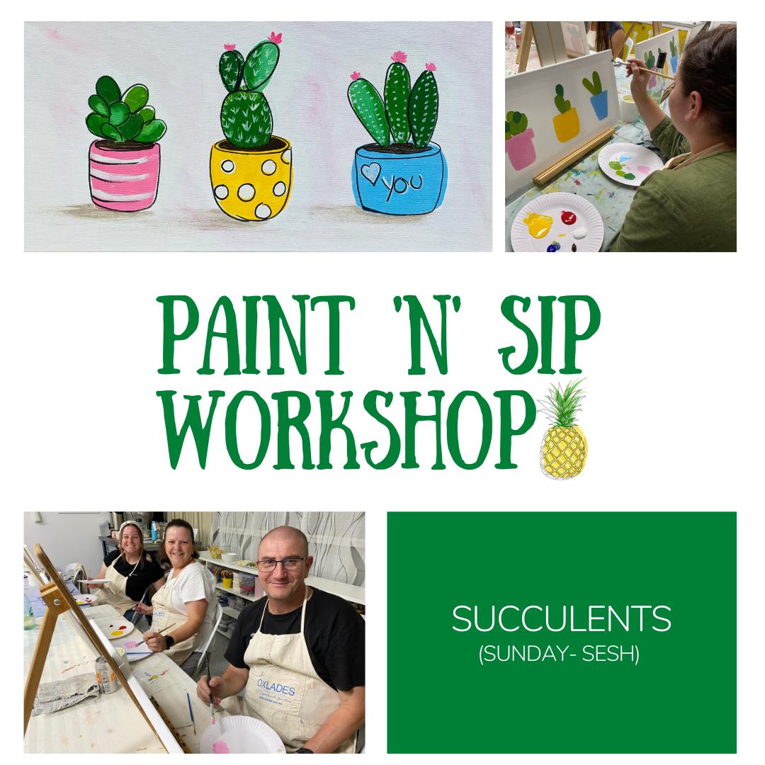 Studio Yellow -Paint n Sip Succulents